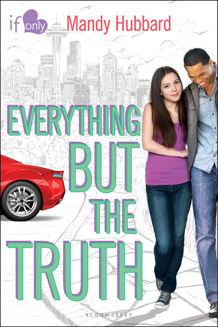 (A Cinderella Story): Everything But the Truth by Mandy Hubbard