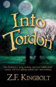 (Book Review):Into Tordon by Z.F. Kingbolt