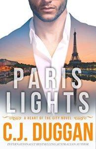 (City of Lights and Love): Paris Lights by C.J. Duggan