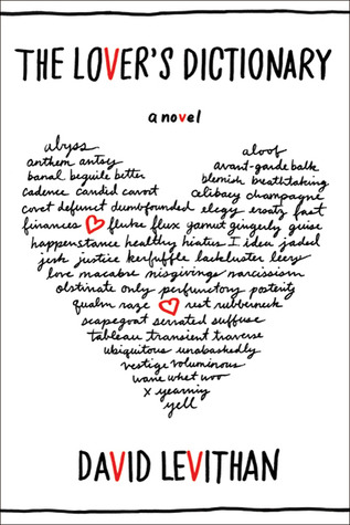 (When Love Can't Be Defined): The Lover's Dictionary by David Levithan