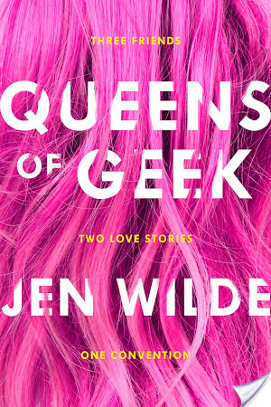 (Review): Queens of Geek by Jen Wilde