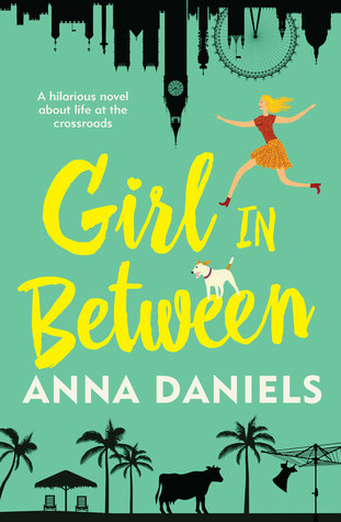 (Review): Girl in Between by Anna Daniels