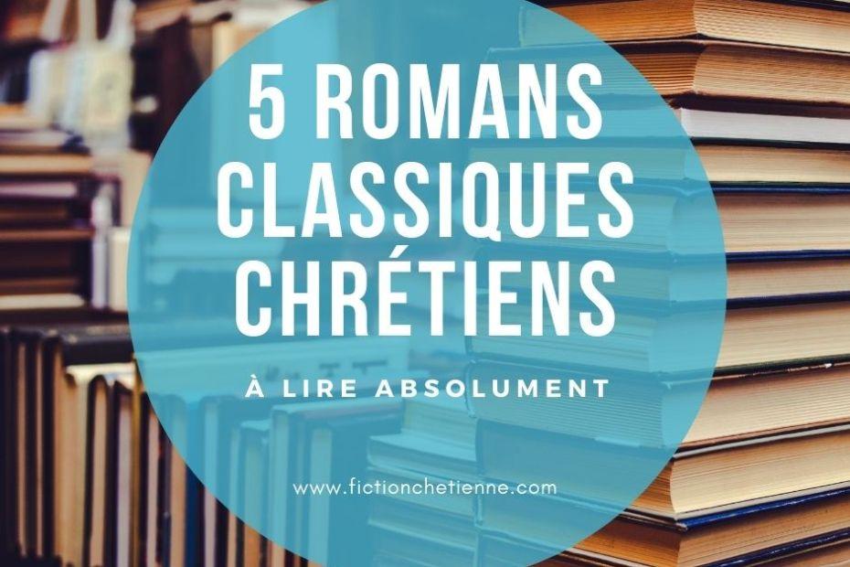 Romans classiques chrétiens