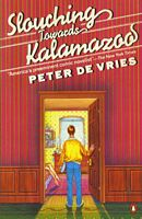 'Slouching Towards Kalamazoo' by Peter De Vries