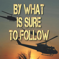 By What Is Sure To Follow