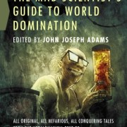 The Mad Scientists Guide to World Domination