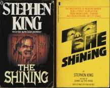 "Two different covers of Stephen King's ""The Shining"" [Favorite detail: ""All work and no play makes Jack a dull boy.""]"