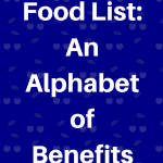 Healthy Food List: An Alphabet of Benefits