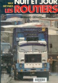 Le livre de Max Meynier sur ses nuits à RTL avec les routiers sont sympas. Relax Max! Editions La table ronde, 289 pages, quelques photos N&B, publié en 1978.