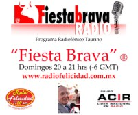 "Programa ""Fiesta Brava""® (Grupo ACIR Nacional)"