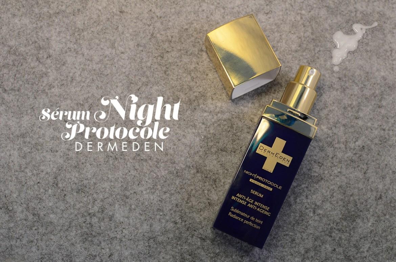 Ma tartine du moment #1   serum night protocole dermeden
