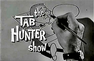 Classic TV Shows - The Tab Hunter Show