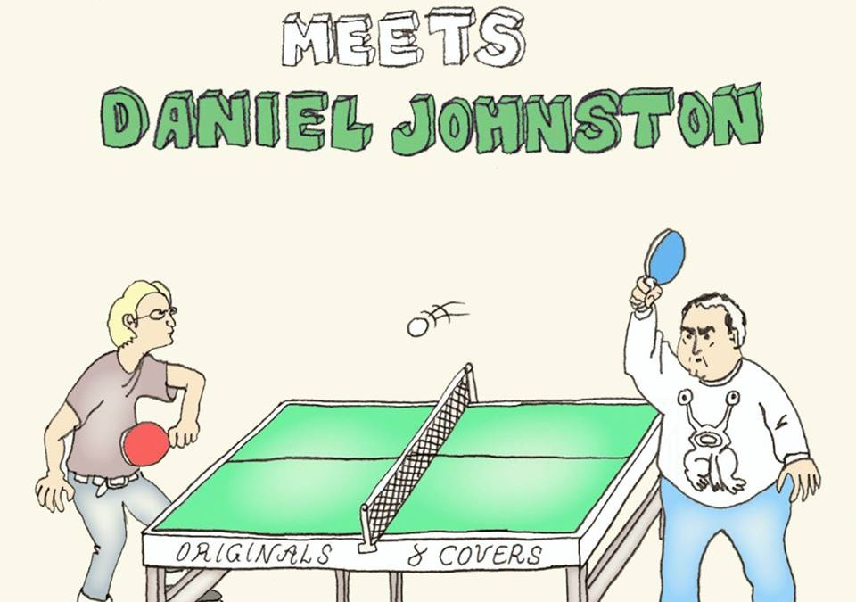 ANTHONIN TERNANT meets Daniel Johnston