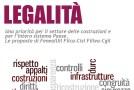 LEGALITA' NELLE COSTRUZIONI E NEL PAESE, INIZIATIVA DI FENEAL, FILCA, FILLEA