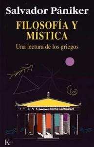 """La mística es la lucidez. """"Filosofía y mística"""", de Salvador Pániker, editado por Kairós."""