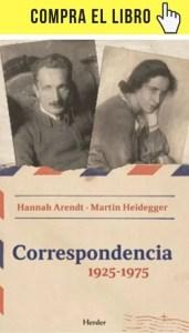 Correspondencia 1925-1975 entre Arendt y Heidegger (Herder).