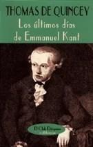 """""""Los últimos días de Emmanuel Kant"""", de Thomas de Quincey, editado por Valdemar."""