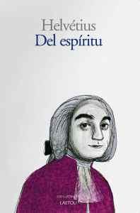 """""""Del espíritu"""", de Helvétius, publicado por Laetoli."""