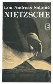 Lou Andreas Salomé escribió esta biografía de Nietzsche que publica Juan Pablos Editor.