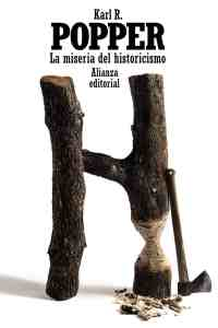 """La miseria del historicismo"", de Karl R. Popper (Alianza Editorial)."