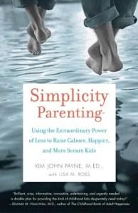 Simplicity Parenting, de Kim J. Payne (Ballantine Books)