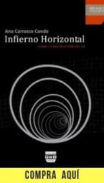 """Infierno horizontal"", de Ana Carrasco Conde (Plaza y Valdés)."