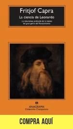 """La ciencia de Leonardo"", de Fritjof Capra, en Anagrama."