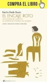 El encaje roto, de Emilia Pardo Bazán (Contraseña editorial).