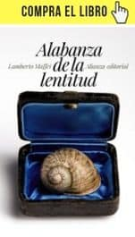 Alabanza de la lentitud, de Lamberto Maffei, en Alianza