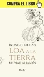 Loa a la tierra, de Byung-Chul Han, en Herder.
