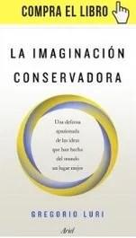 La imaginación conservadora, de Gregorio Luri (Ariel)
