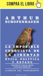 La imposible conquista de la felicidad, de Arthur Schopenhauer (Biblioteca Nueva Editorial)