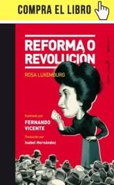 Reforma o revolución, de Rosa Luxemburg, en Nørdica + Capitán Swing.