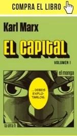 El primero de los dos volúmenes de El capital, de Marx, en la versión manga de La Otra H.