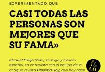 Frase filosófica: Manuel Fraijó
