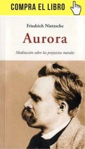 Aurora, de Nietzsche, en edición de Olañeta.
