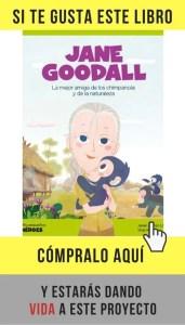 La vida de Jane Goodall contada para niños, de Javier Alonso López (Shackleton Books).