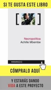 Necropolítica, de Mbembe (Melusina).