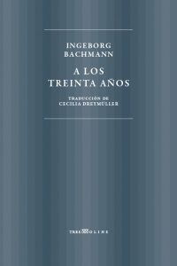 A los treinta años, de Bachmann (Tres molins).