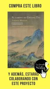 El camino de Chuang Tzu, de Thomas Merton(Trotta).