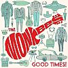 The Monkees – Good Times