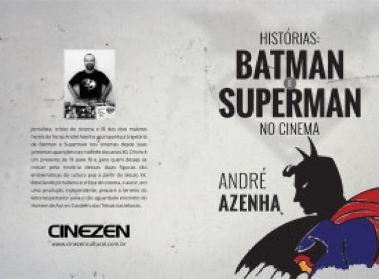 Batman e Superman são tema de livro sobre suas histórias no cinema
