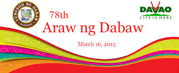 ARAW NG DABAW – March 16 2015 declared a holiday in Davao City