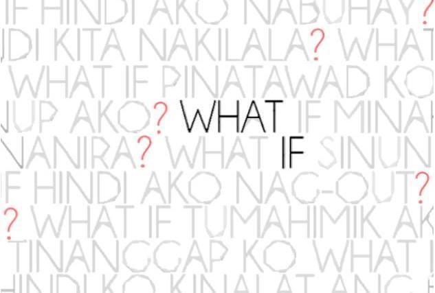 """Dulaang Laboratoryo presents """"What If"""""""