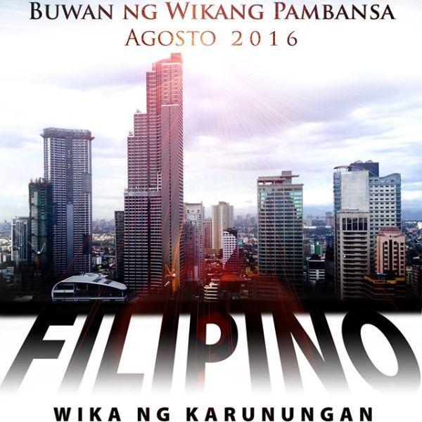 """Buwan ng Wika 2016 tema: """"Filipino: Wika ng Karunungan"""""""