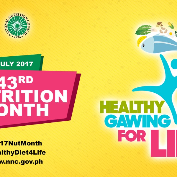 """Nutrition Month Theme 2017: """"Healthy diet, gawing habit for life!"""""""