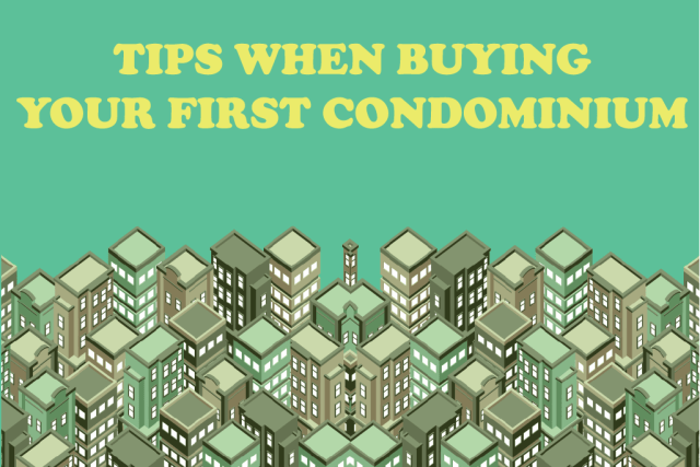 Buying your first condominium? Here are five tips