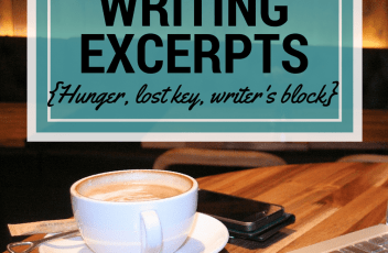 Writing Excerpts - May 9, 2016 | www.fillingthejars.com | { Hunger, lost key, writer's block } Click through to read excerpts from my 14th week of daily writings. A little fiction, a little rambling, a little honesty.