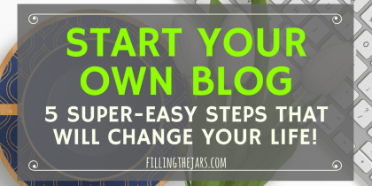 How to Start a Blog: The Super-Easy 5-Step Beginner Guide | Something magical happens when you become a blogger. Click through for the easy beginner guide on how to start a blog and change your life today! | www.fillingthejars.com