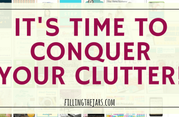 It's Time to Conquer Your Clutter | THE most important things you can do to build calm and joy into your days are to declutter and get organized. Click through for tools to conquer clutter... | www.fillingthejars.com